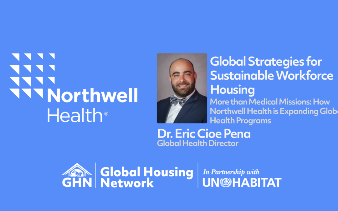 GHF Discussion with Northwell Health's Director of Global Health Dr. Eric Cioe Pena