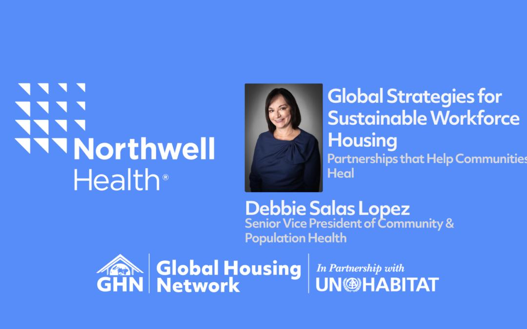 GHF Discussion w/ Northwell Health's Senior VP of Community & Population Health Debbie Salas Lopez