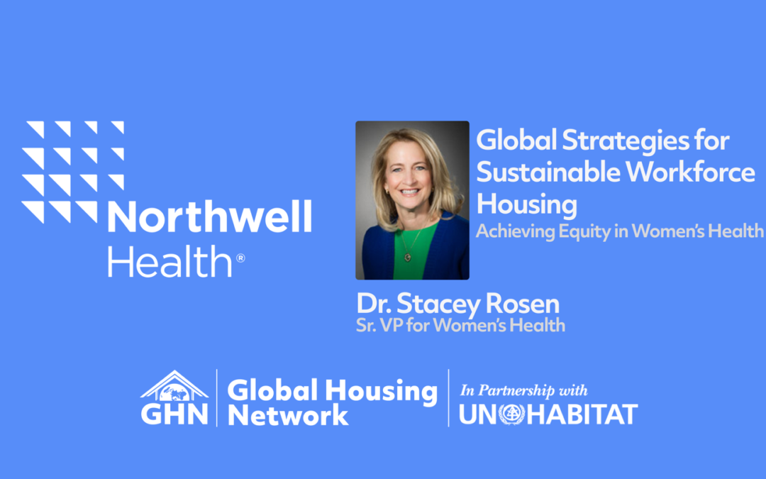 GHF Discussion with Northwell Health's Sr. VP for Women's Health Dr. Stacey Rosen