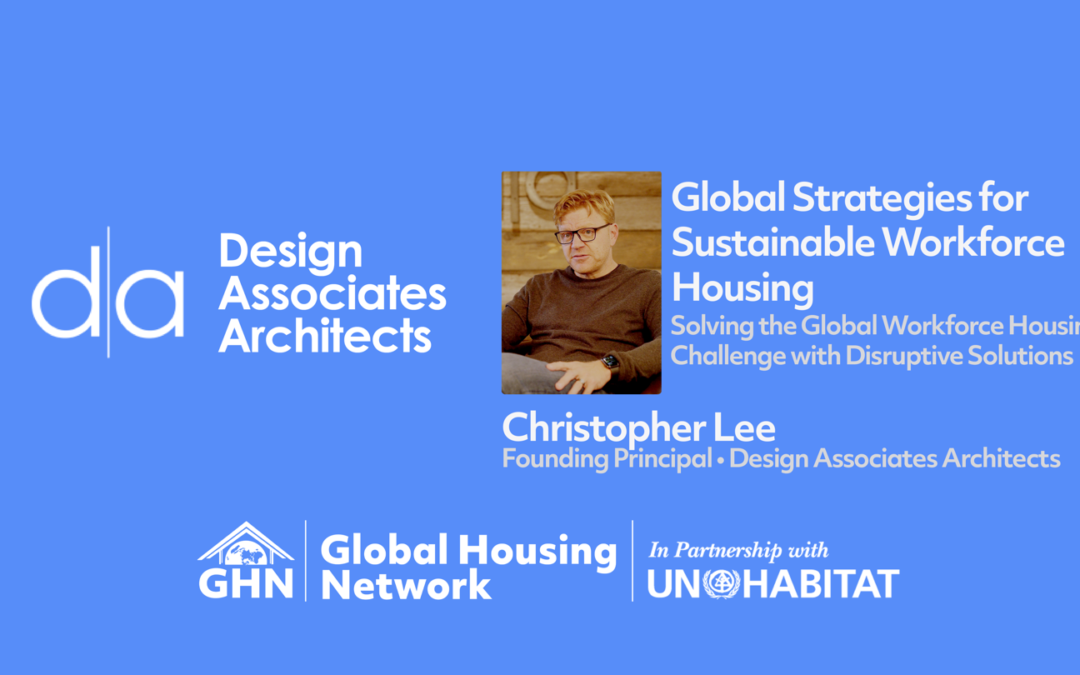 GHF Discussion on Innovative Housing with Christopher Lee, Founding Principal of d|a Architects